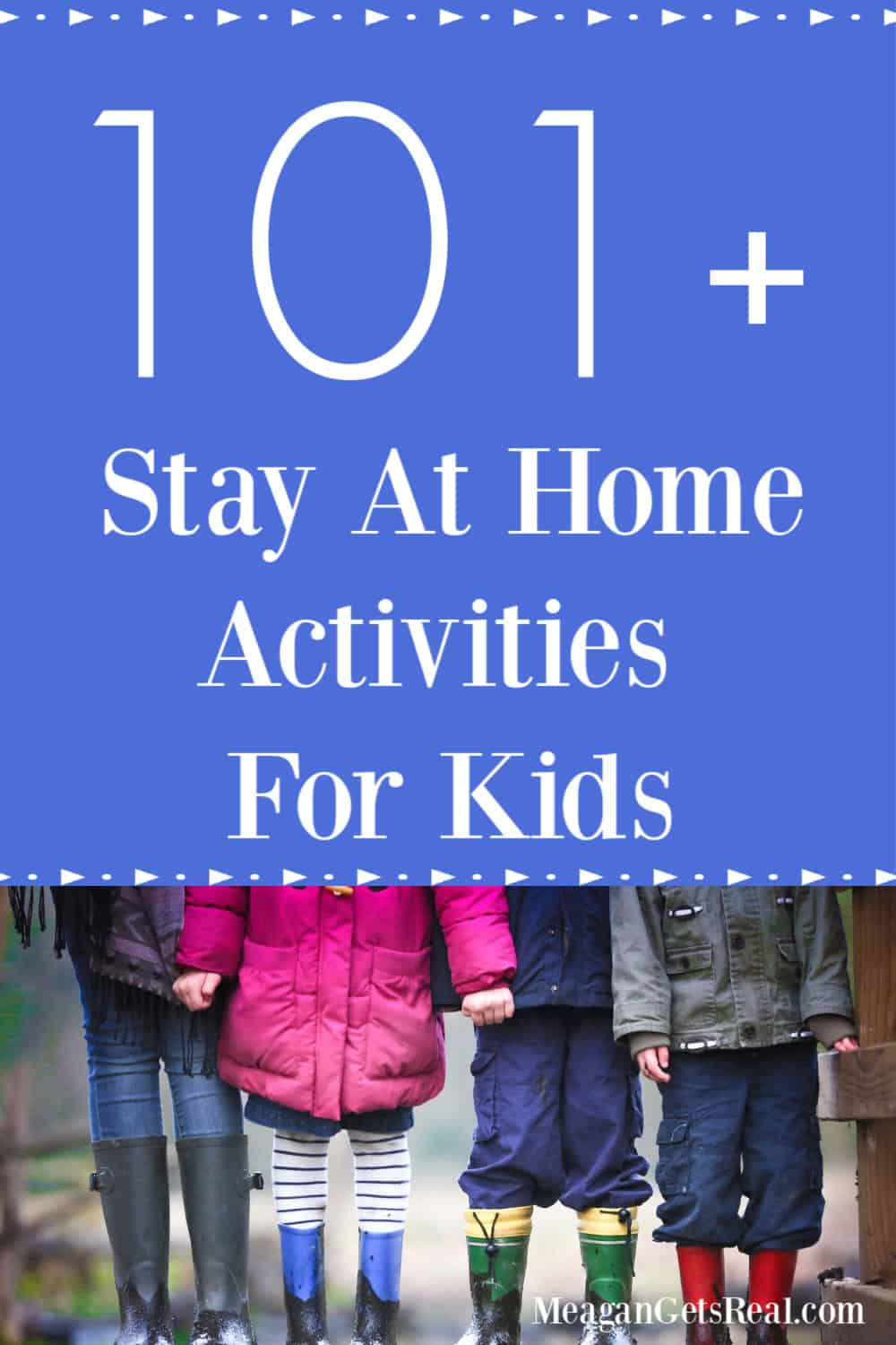 101 Stay at Home Activities for Kids