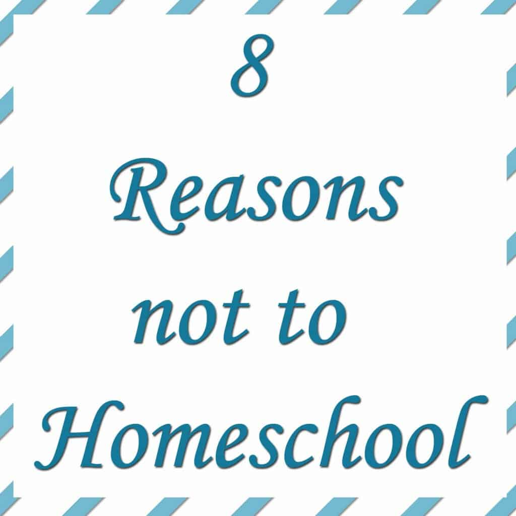 8 reasons not to homeschool - I am huge advocate of homeschooling. I homeschool both of my children and I love it! However, I think there are some times when you should not homeschool. In fact, I think there are some children that would be worst off by being homeschooled than educated in a different setting.