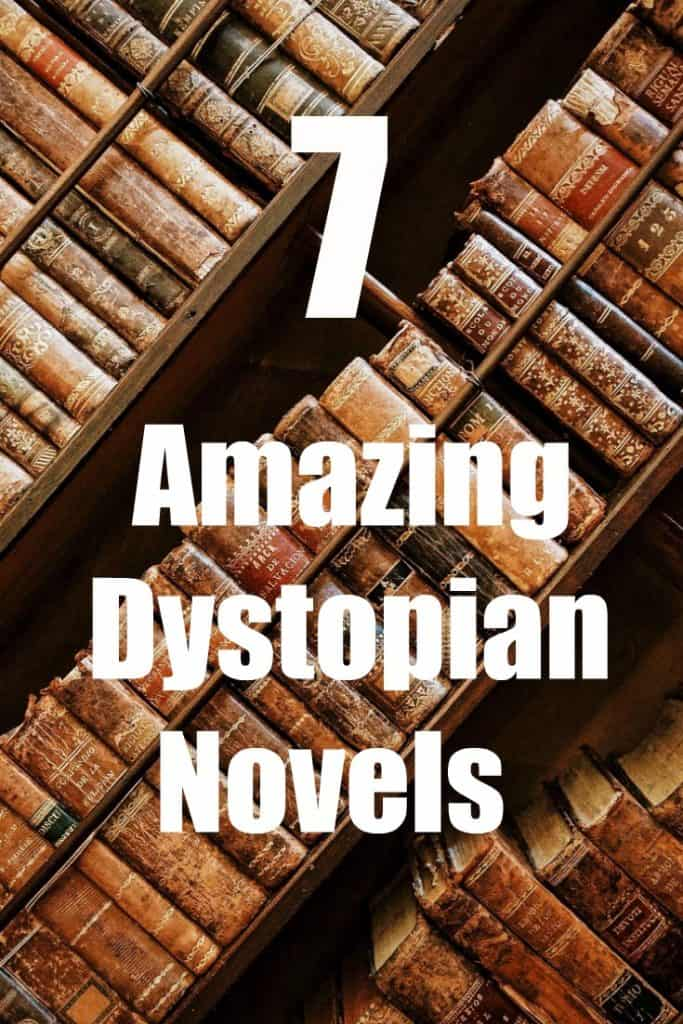 7 Amazing Dystopian Novels You Don't Want to Miss Out ON!! Are you looking for a dystopian book? Don't miss these!