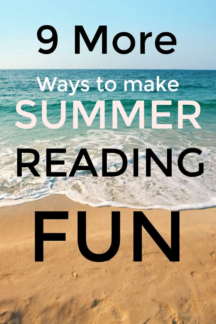 9 More Ways to Make Summer Reading Fun for Kids - Are you looking for ways to Make Summer Reading Fun? Don't miss this post filled with 9 great ideas to get kids to enjoy reading.