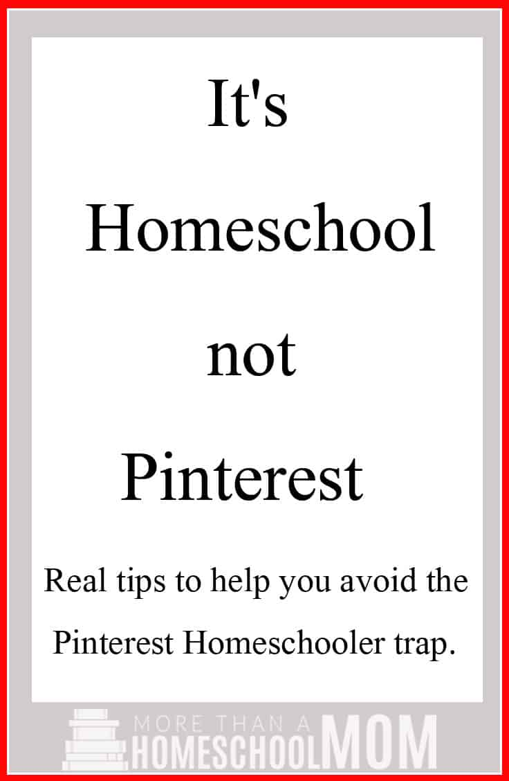 It's Homeschool Not Pinterest