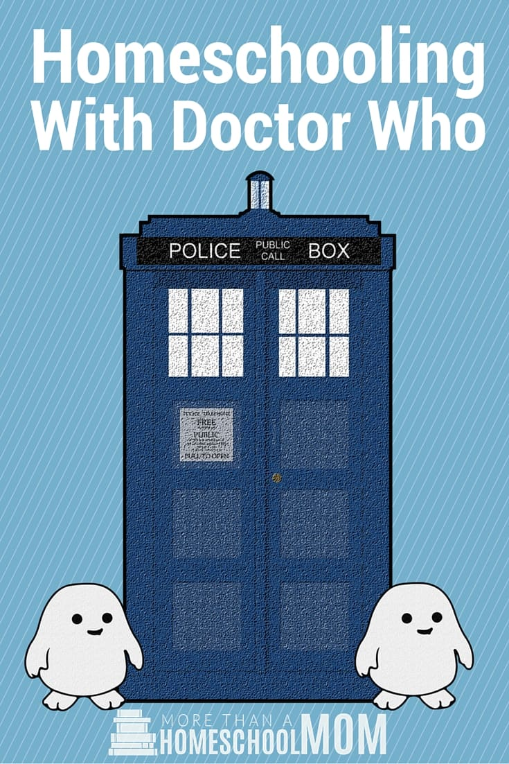 Homeschooling with Doctor Who - #homeschool #doctorwho #whovian #homeschooling #education