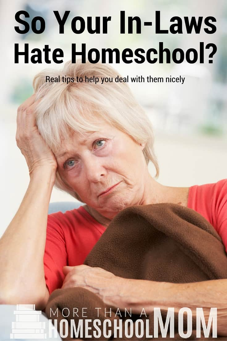 So your in-laws hate homeschool? - #homeschool #homeschoolencouragement #homeschooling #homeschooled #HomeschoolTips