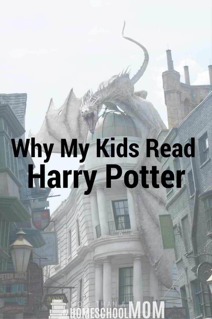 Why My Kids Read Harry Potter - #HarryPotter #reading #HarryPotterBooks