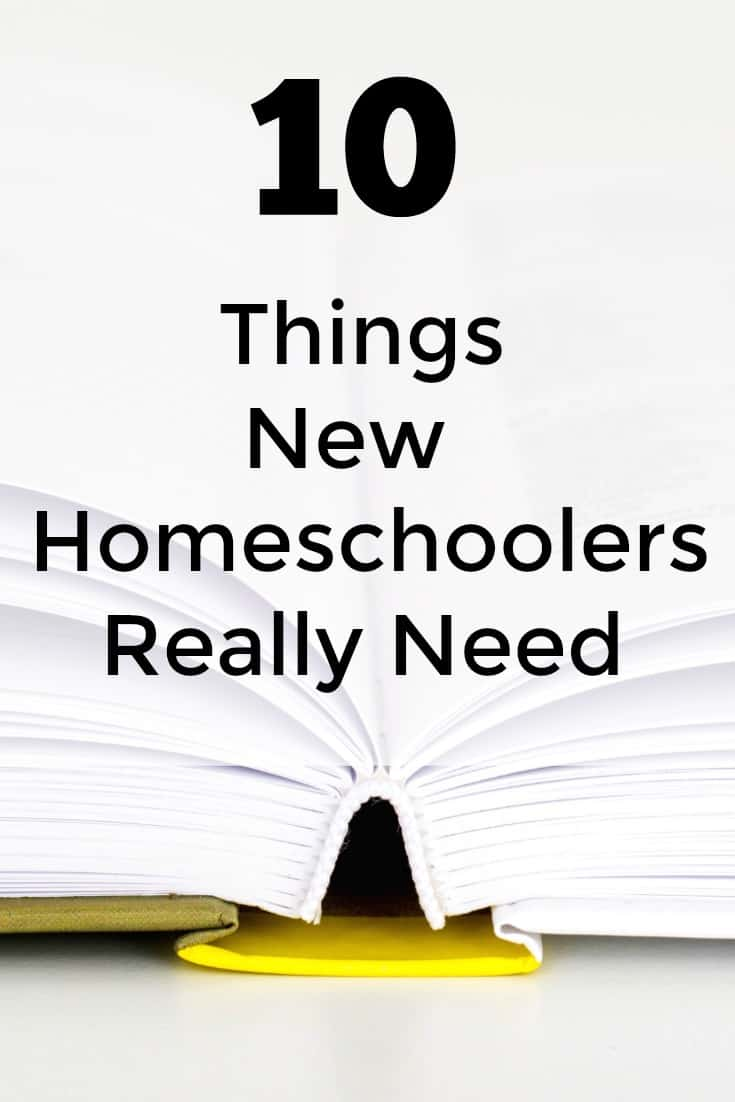 10 Things New Homeschoolers Really Need
