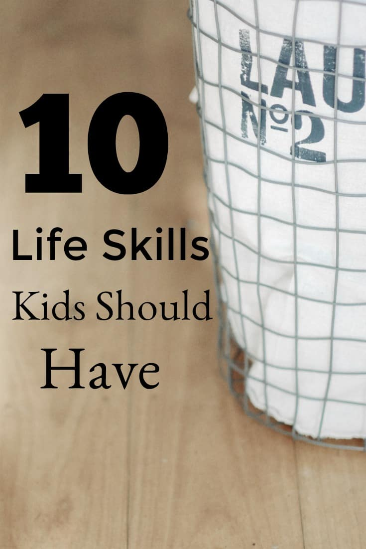 10 Life Skills Kids Should Have