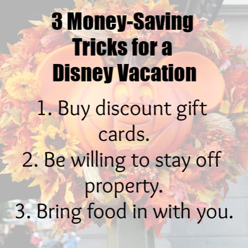 3 Money saving tricks for a Disney vacation.