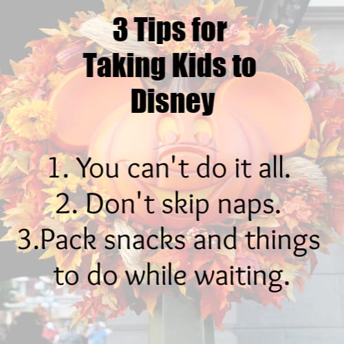 3 tips for taking kids to Disney