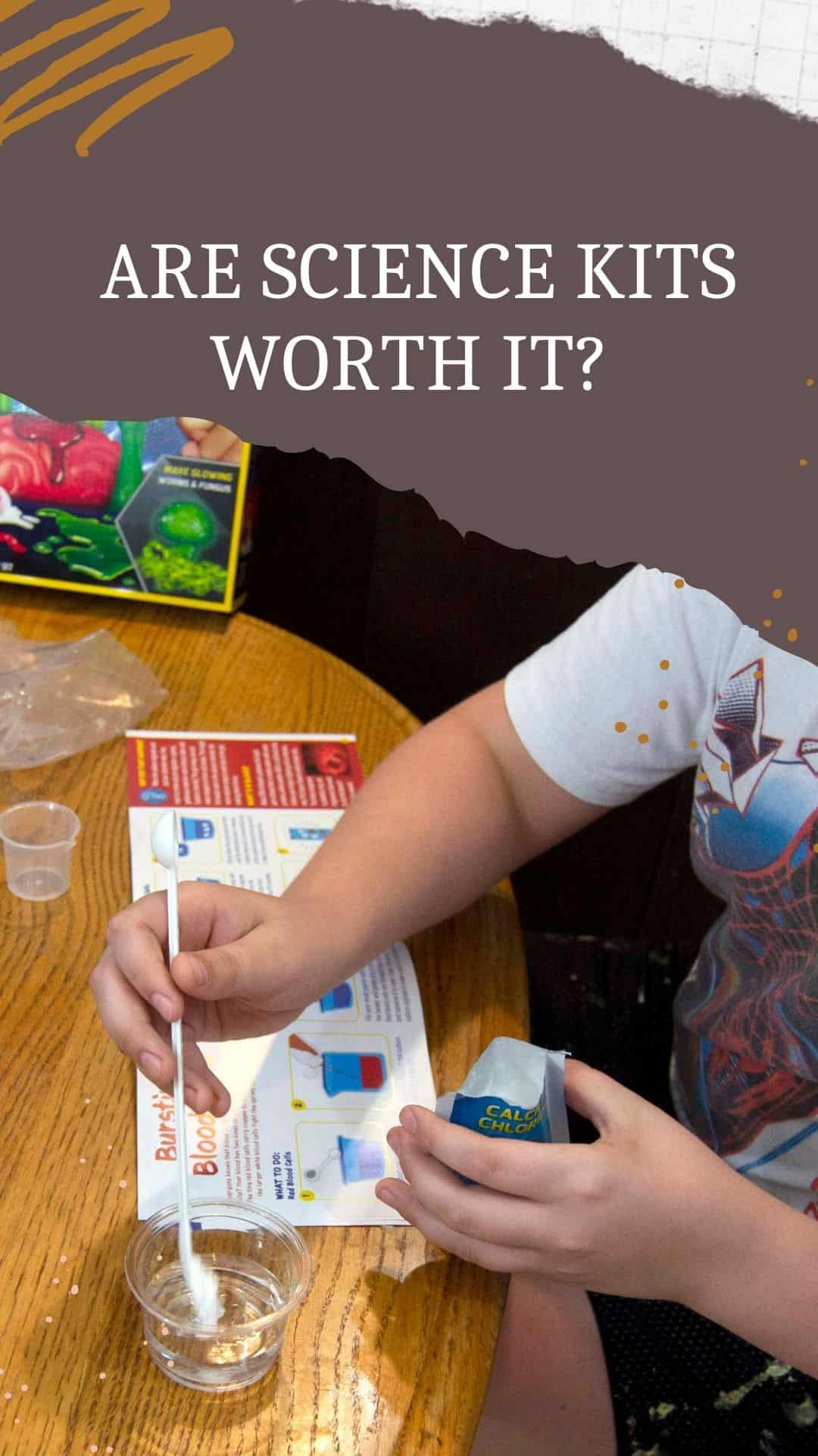 Are science kits worth the price? Find the science kits that are worht the money and the ones that are not.