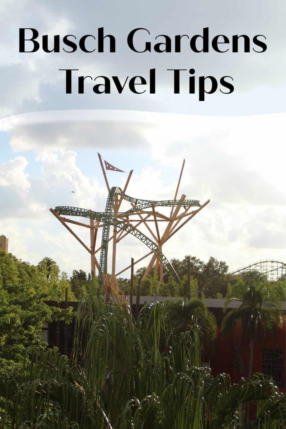Busch Gardens Travel Tips