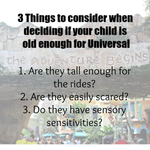 3 Things to consider when deciding if your child is old enough for Universal