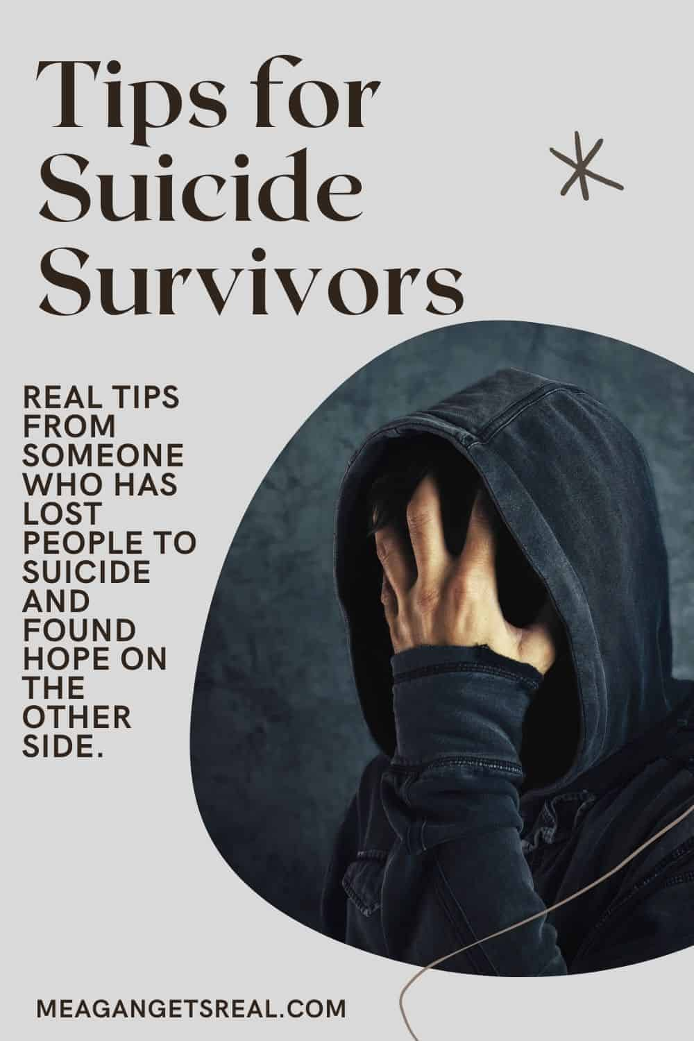 Tips for suicide survivors who are struggling with the loss of someone to suicide. Real tips from someone who has lost someone to suicide.