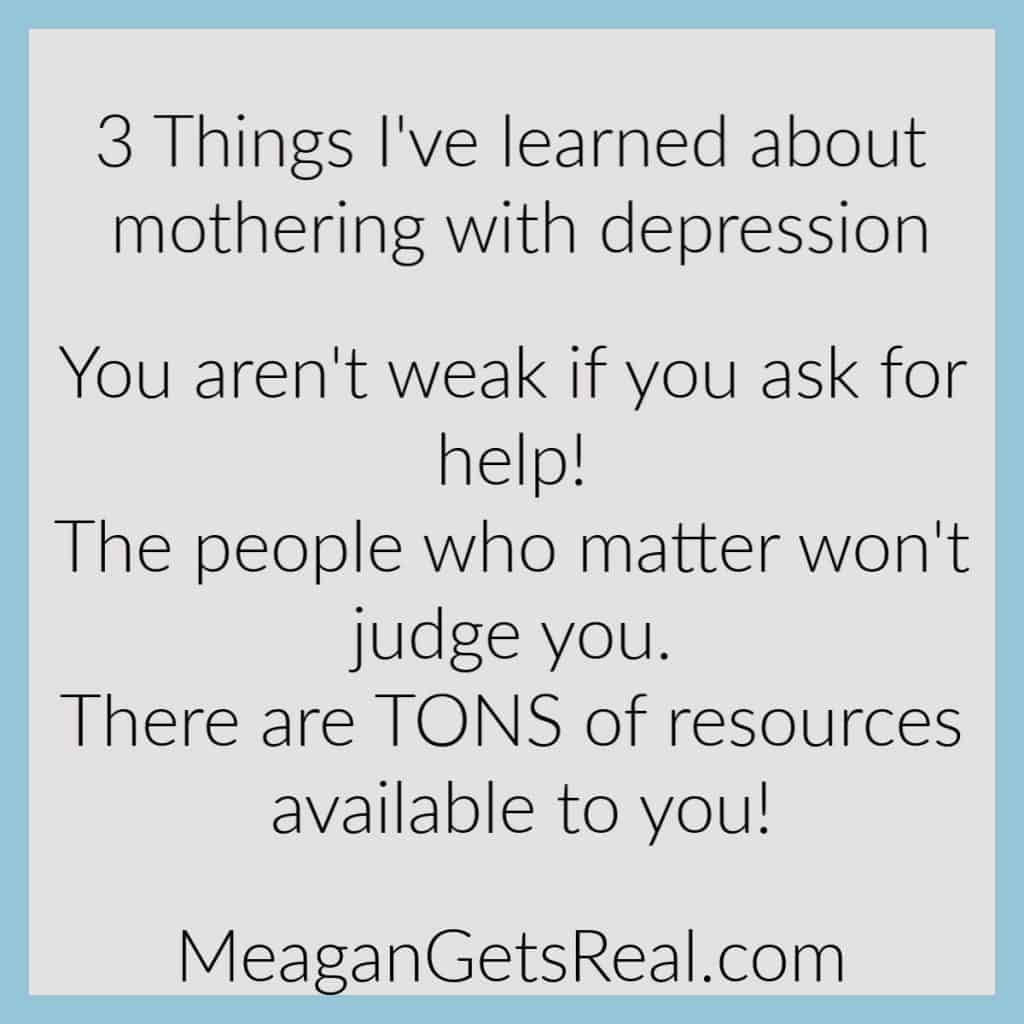 3 Things I've learned about mothering with depression. Support for moms doesn't have to be hard to find with this comprehensive guide filled with parenting resources for moms you won't want to miss.