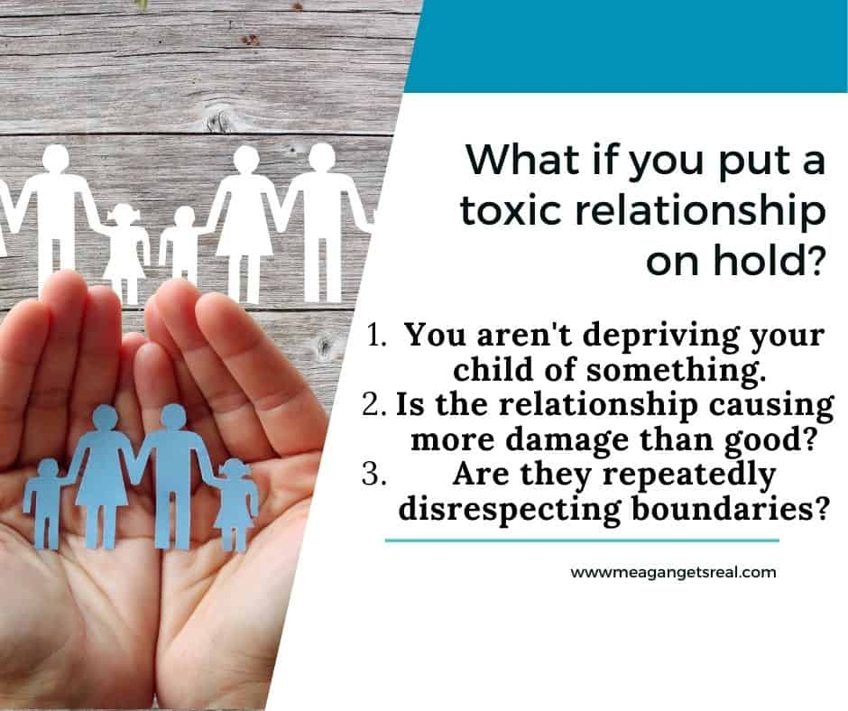 What if you put a toxic relationship on hold?